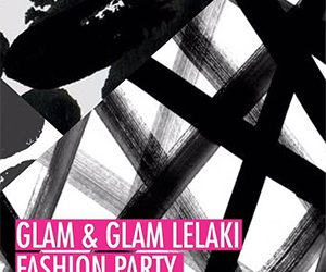 GLAM & GLAM Lelaki Fashion Party