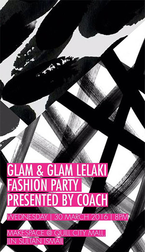 GLAM & GLAM Lelaki Fashion Party