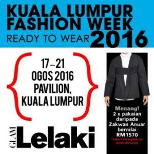 GLAM LELAKI – PROMOSI ISTIMEWA KLFW 2016