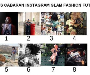 Finalis Cabaran Instagram GLAM Fashion Future