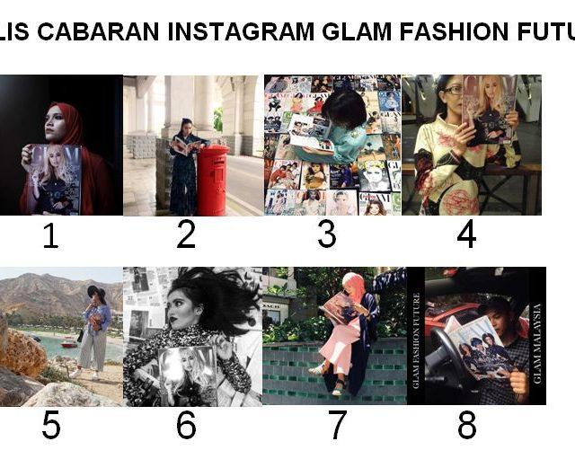 Finalis Cabaran Instagram GLAM Fashion Future