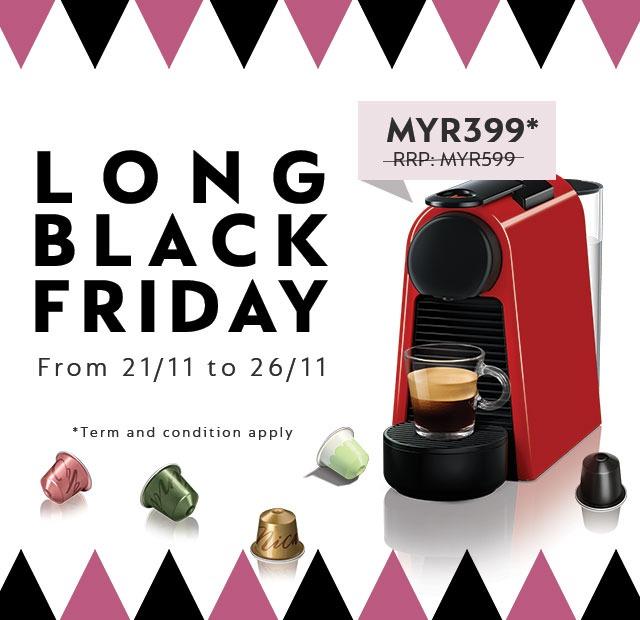 godaan black friday bersama nespresso glam malaysia. Black Bedroom Furniture Sets. Home Design Ideas